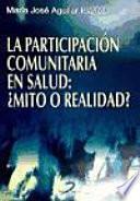 libro La Participación Comunitaria En Salud: ¿mito O Realidad?