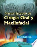 libro Manual Ilustrado De Cirugía Oral Y Maxilofacial