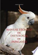 libro Manual Técnico De Dietología De Papagayos