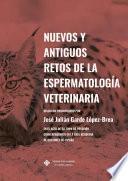 libro Nuevos Y Antiguos Retos De La Espermatología Veterinaria