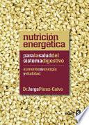 libro Nutrición Energética Para La Salud Del Sistema Digestivo