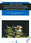 libro Plantas Medicinales De La Medicina Tradicional Mexicana Para Tratar Afecciones Gastrointestinales