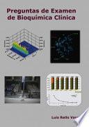 libro Preguntas De Examen De Bioquímica Clinica