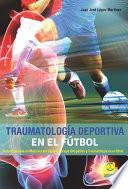 libro Traumatología Deportiva En El Fútbol