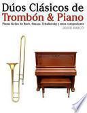 libro Dúos Clásicos De Trombón And Piano