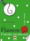 libro El Flamenco Contado Con Sencillez