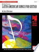 libro Mel Bay Presents Latin American Songs For Guitar