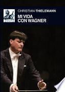 libro Mi Vida Con Wagner