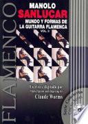 libro Mundo Y Formas De La Guitarra Flamenca / World Of The Flamenco Guitar And It S Forms
