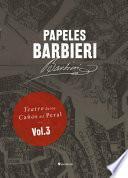 libro Papeles Barbieri. Teatro De Los Caños Del Peral, Vol. 3