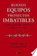 libro Buenos Equipos, Empresas Imbatibles