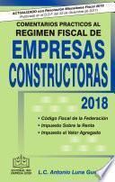 libro Comentarios PrÁcticos Al RÉgimen Fiscal De Empresas Constructoras 2018