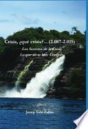 libro Crisis, ¿qué Crisis?... (2.007 2.015) Los Secretos De La Crisis. Lo Que No Te Han Contado.