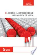 libro El Correo Electrónico Como Herramienta De Venta