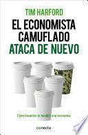 libro El Economista Camuflado Ataca De Nuevo