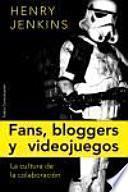 libro Fans, Blogueros Y Videojuegos