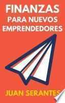 libro Finanzas Para Nuevos Emprendedores