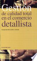 libro Gestión De Calidad Total En El Comercio Detallista