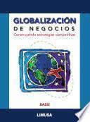 libro GlobalizaciÓn De Negocios