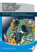 libro Introducción A La Informática Y Al Uso Y Manejo De Aplicaciones Comerciales