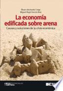 libro La Economía Edificada Sobre Arena