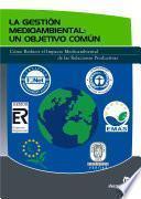 libro La Gestión Medioambiental: Un Objetivo Común