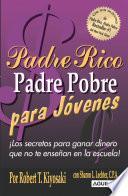 libro Padre Rico Padre Pobre Para Jóvenes