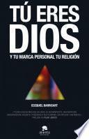 libro Tú Eres Dios