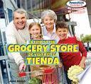 libro A Trip To The Grocery Store / De Visita En La Tienda