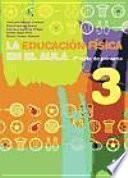 libro EducaciÓn FÍsica En El Aula.3, La. 2o Ciclo De Primaria. Libro Del Alumno (color)