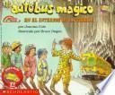 libro El Autobus Magico En El Interior De La Tierra