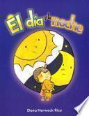 libro El Dia Y La Noche = Day And Night
