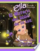 libro El Misterio Del Robo De La Luz Ella La Princesa Encantada