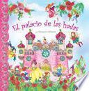 libro El Palacio De Las Hadas / The Fairy Palace