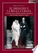 libro El Príncipe Y La Bella Cubana