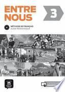 libro Entre Nous 3 Guide Pédagogique