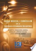 libro Estilo Musical Y Curriculum En La Enseñanza Secundaria Obligatoria