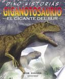 libro Giganotosaurio