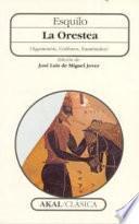 libro La Orestea (agamenón, Coéforos, Euménides)