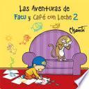 libro Las Aventuras De Facu Y Café Con Leche 2
