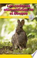 libro Las Cadenas Alimentarias En El Bosque: Trabajar En Bucles (food Chains In The Forest: Working In A Loop)