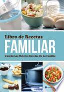 libro Libro De Recetas Familiar Guarda Las Mejores Recetas De La Familia