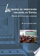 libro Los Equipos De OrientaciÓn Educativa En EspaÑa