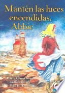 libro Mant'n Las Luces Encendidas, Abbie (keep The Lights Burning, Abbie)