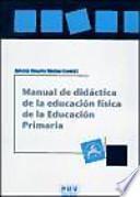 libro Manual De Didáctica De La Educación Física En La Educación Primaria