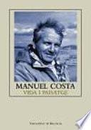 libro Manuel Costa: Vida I Paisatge