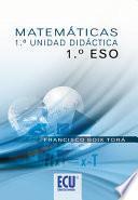 libro Matemáticas. 1ª Unidad Didáctica 1º Eso