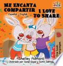 libro Me Encanta Compartir I Love To Share (spanish Children's Book)
