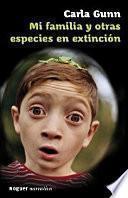 libro Mi Familia Y Otras Especies En Extinción