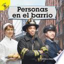 libro Mi Mundo (my World) Personas En El Barrio, Grades Pk - 2